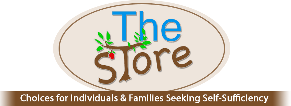 The Store: Choices for Families Seeking Self Sufficiency